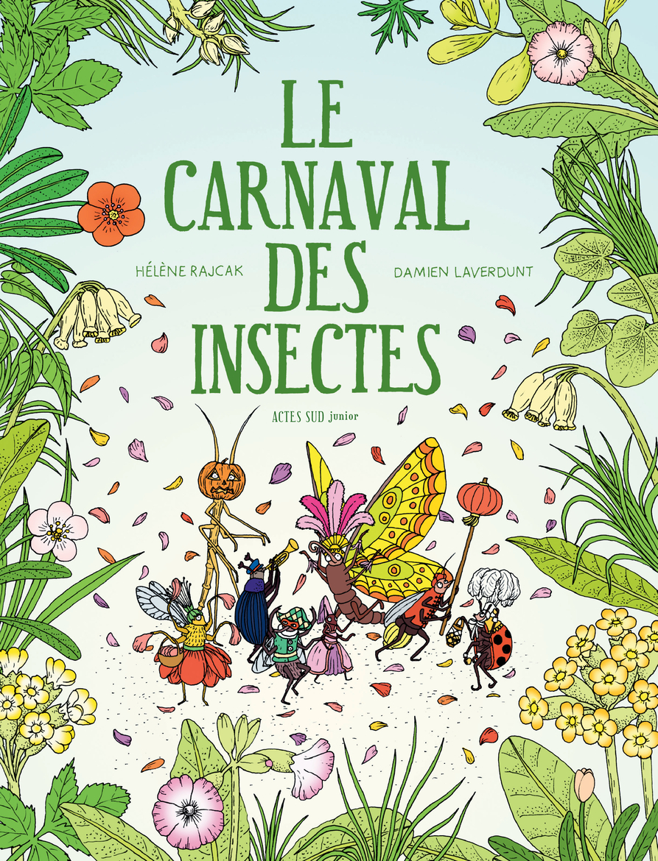 LE CARNAVAL DES INSECTES