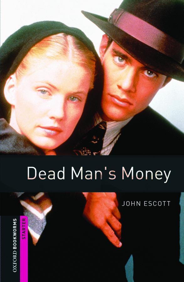 OBWL 2E STARTER: DEAD MAN'S MONEY