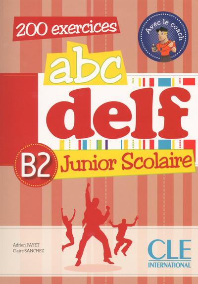 ABC DELF B2 junior scolaire (1DVD)
