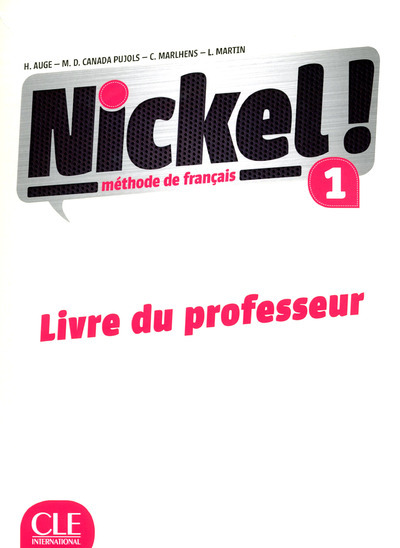 METHODE NICKEL ! NIVEAU 1 - LIVRE DU PROFESSEUR