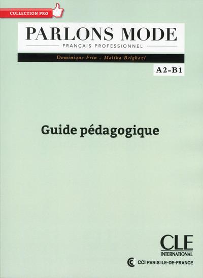 PARLONS MODE GUIDE PEDAGOGIQUE