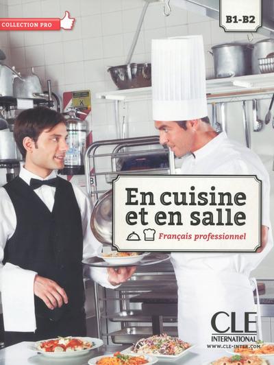 EN CUISINE ET EN SALLE ELEVE B1/B2 + DVD