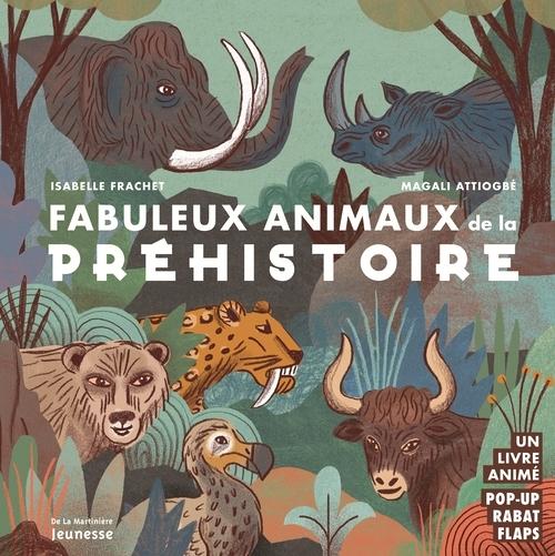 FABULEUX ANIMAUX DE LA PREHISTOIRE