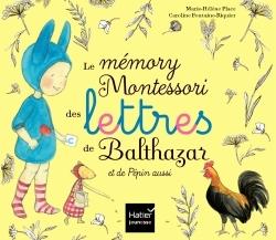 LE MEMORY MONTESSORI DES LETTRES DE BALTHAZAR ET DE PEPIN AUSSI