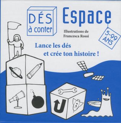ESPACE - LANCE LES DES ET CREE TON HISTOIRE !
