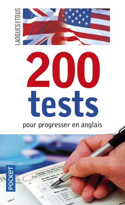 200 TESTS POUR PROGESSER - ANGLAIS