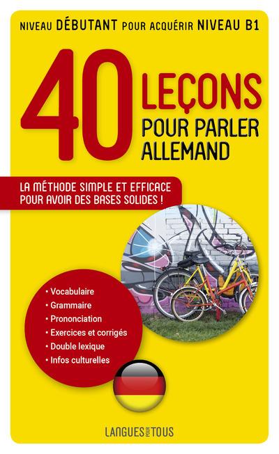 40 LECONS POUR PARLER ALLEMAND