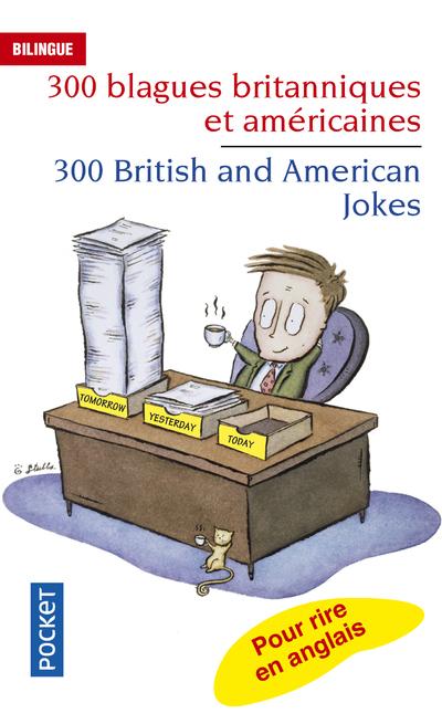 300 BLAGUES BRITANNIQUES ET AMERICAINES