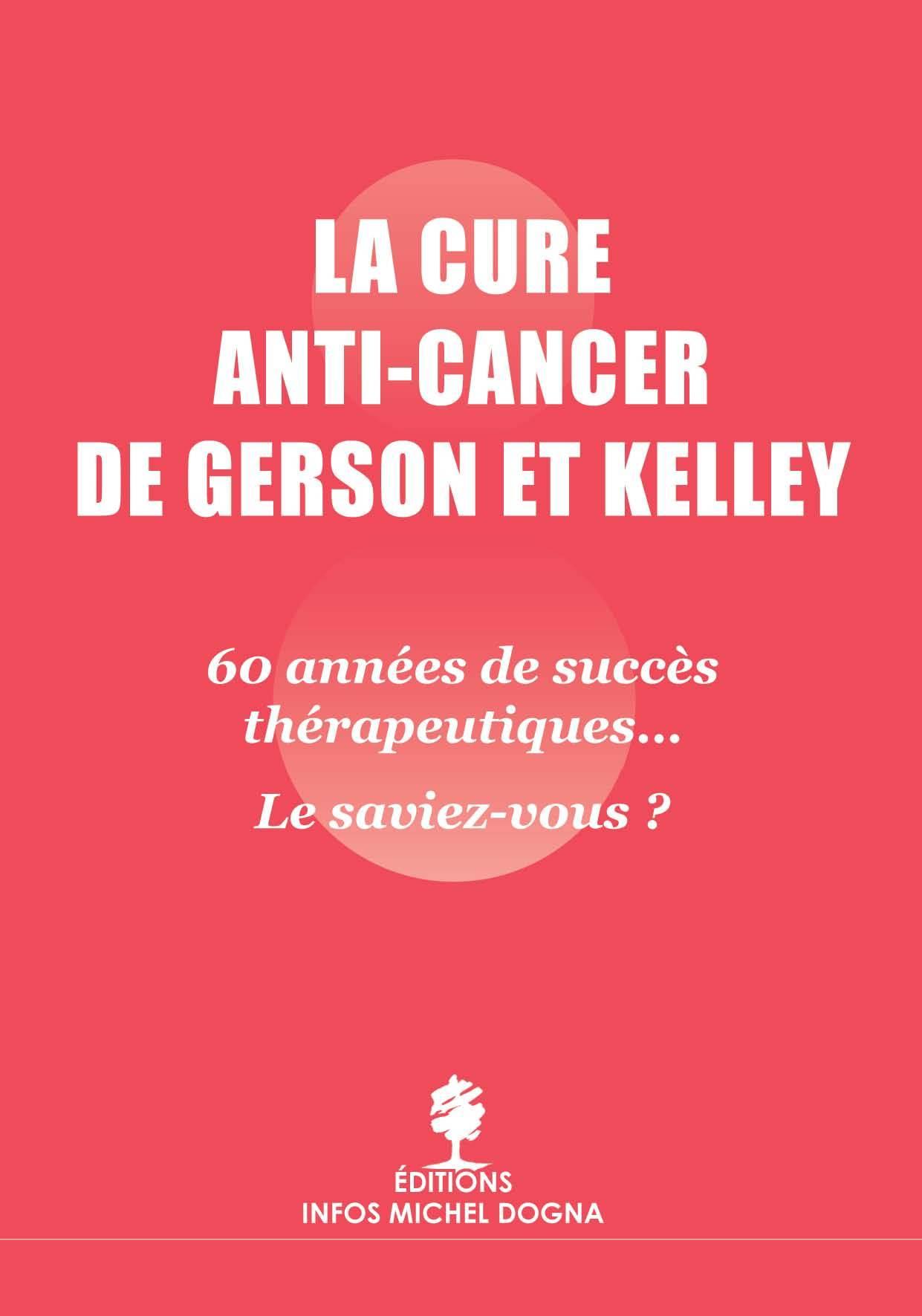 LA CURE ANTI CANCER DE GERSON ET KELLEY