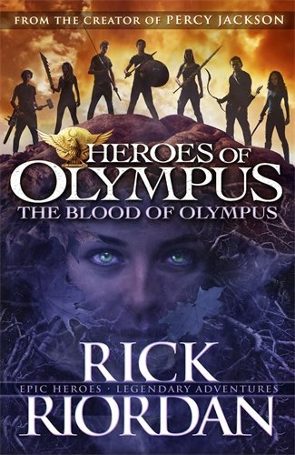 BLOOD OF OLYMPUS (HEROES OF OLYMPUS BOOK 5), THE