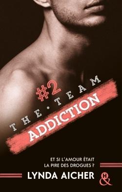 #2 ADDICTION - SERIE THE TEAM