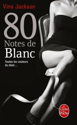 80 NOTES DE BLANC (80 NOTES, TOME 5)