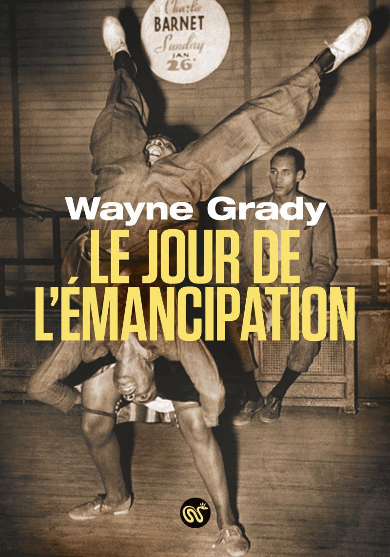 LE JOUR DE L'EMANCIPATION