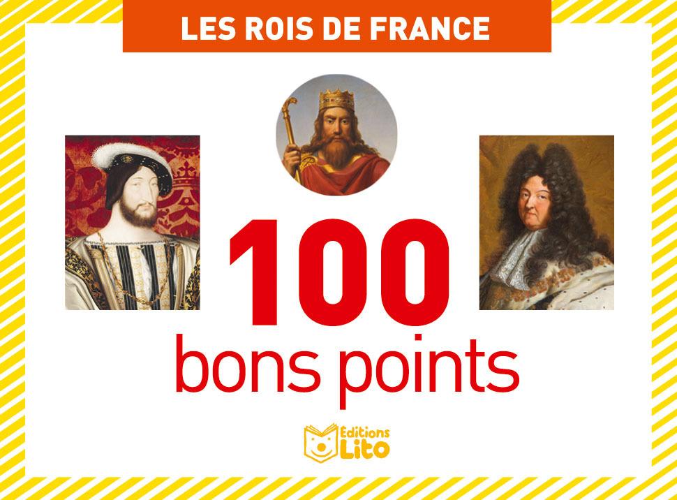 100 BONS POINTS ROIS DE FRANCE