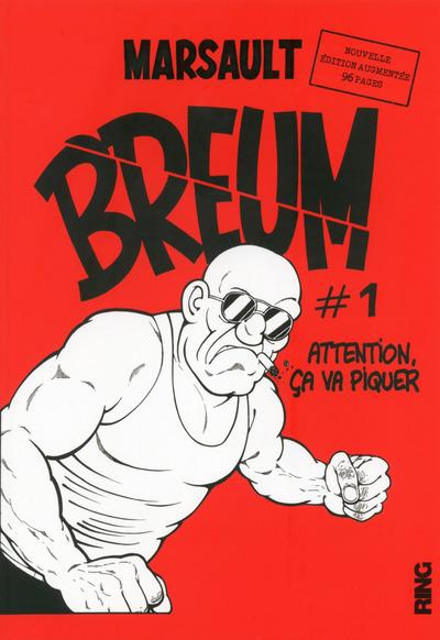 BREUM - TOME 1 ATTENTION CA VA PIQUER - NOUVELLE EDITION AUGMENTEE
