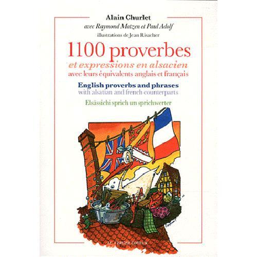 1100 PROVERBES ET EXPRESSIONS EN ALSACIEN