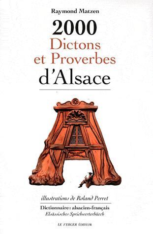 2000 DICTONS ET PROVERBES D'ALSACE