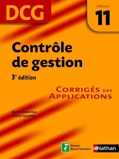 CONTROLE DE GESTION DCG EPREUVE 11 CORRIGES DES APPLICATIONS 2014