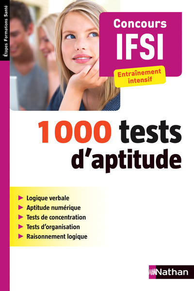 1000 TESTS D'APTITUDE CONCOUR IFSI ENTRAINEMENT INTENSIF (ETAPES FORMATIONS SANTE) - 2015