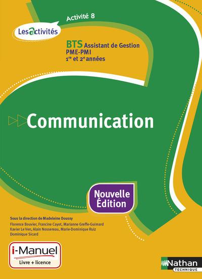 COMMUNICATION ACTIVITE 8 BTS 1RE ET 2E ANNEES (LES ACTIVITES) LIVRE   LICENCE ELEVE - 2015