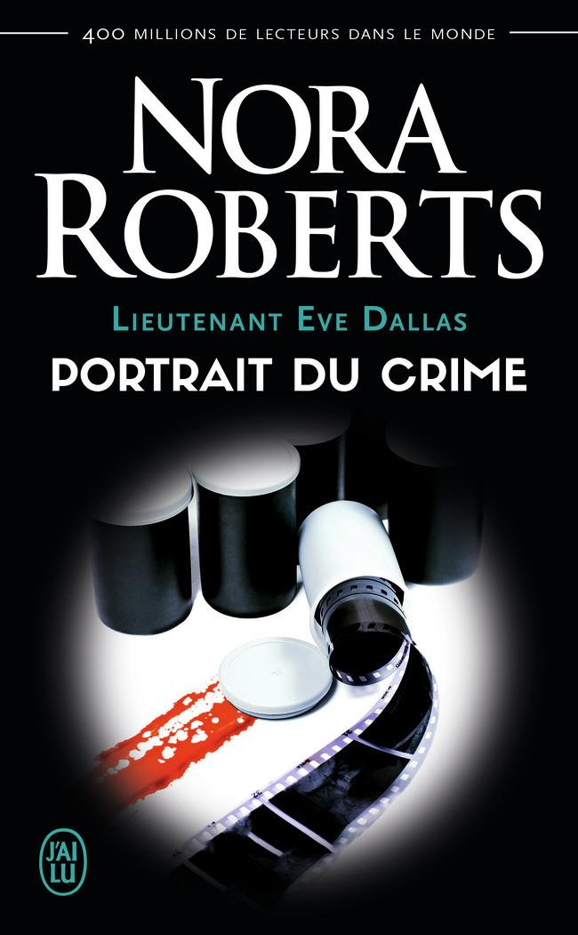 (NC) LIEUTENANT EVE DALLAS - 16 - PORTRAIT DU CRIME