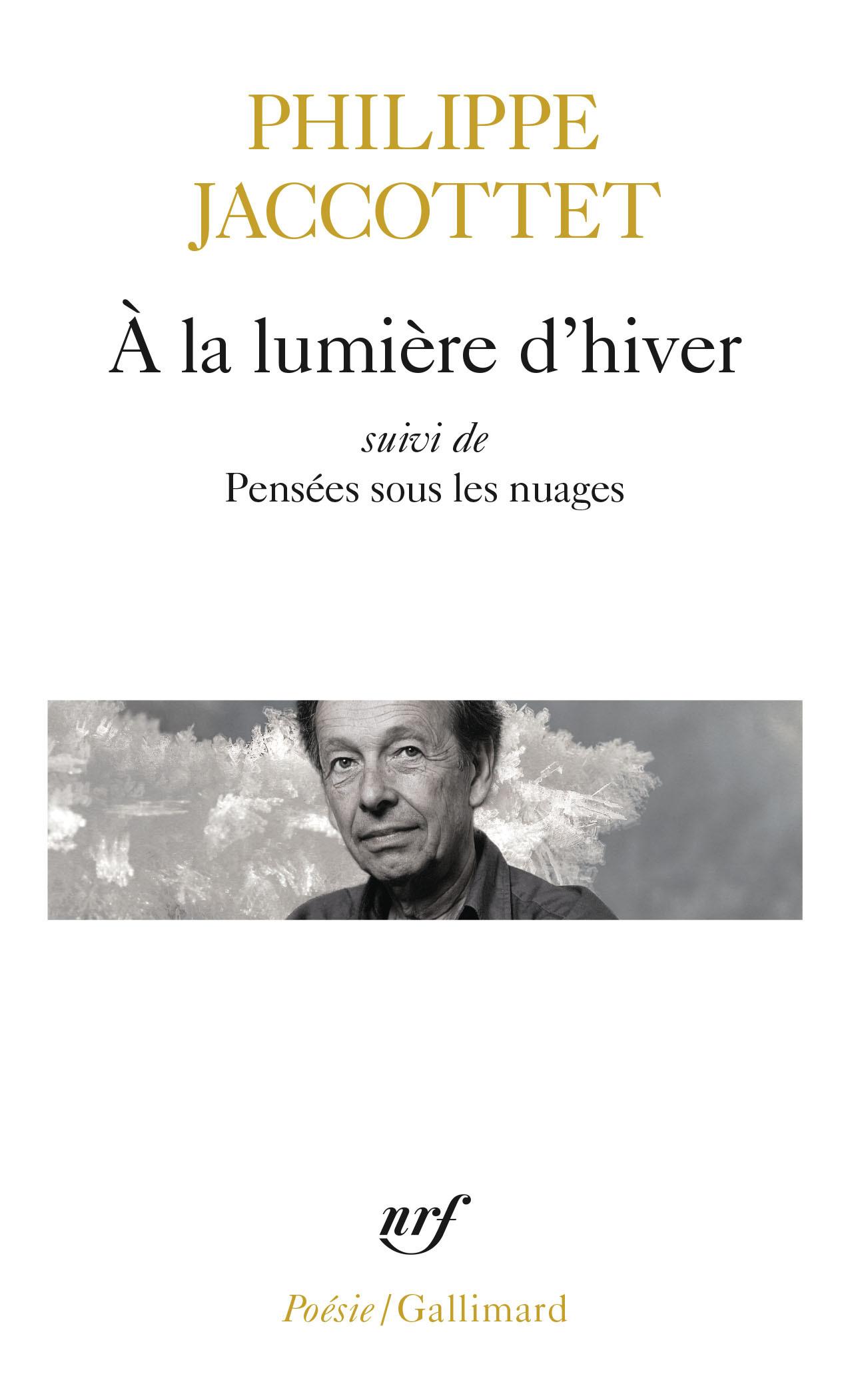 A LA LUMIERE D'HIVER / PENSEES SOUS LES NUAGES / LECONS / CHANTS D'EN BAS