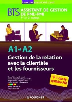 A1-A2 GESTION DE LA RELATION AVEC LA CLIENTELE ET LES FOURNISSEURS BTS