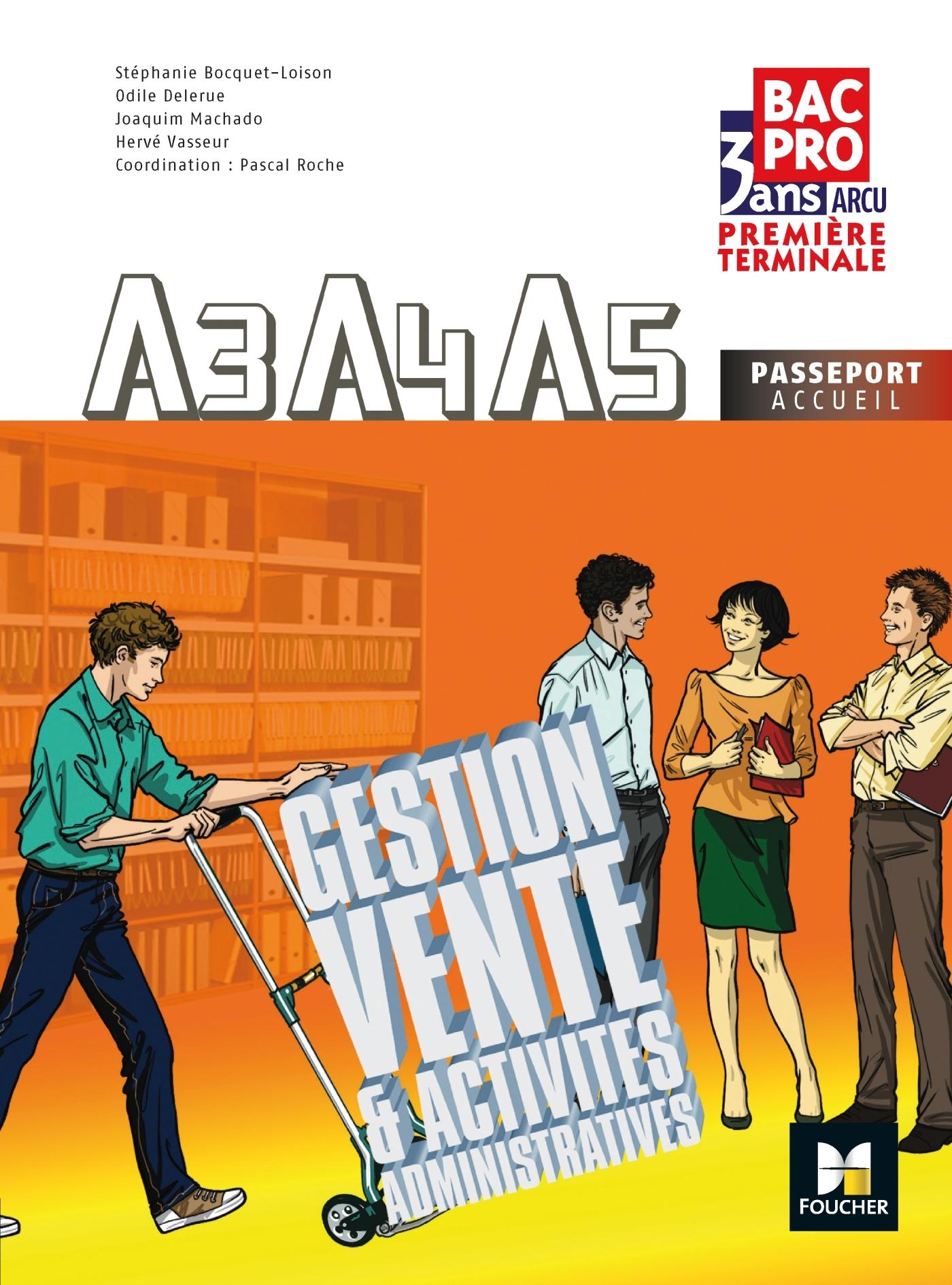A3-A4-A5 GESTION VENTE ET ACTIVITES ADMINISTRATIVES 1RE TLE B.PRO