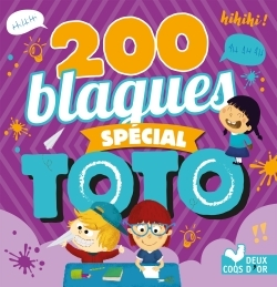 200 BLAGUES SPECIAL TOTO