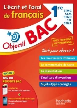 OBJECTIF BAC - FRANCAIS 1ERES SERIES TECHNOLOGIQUES