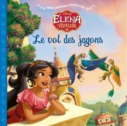 LE VOL DES JARGONS, ELENA D'AVALOR, MES PETITES HISTOIRES