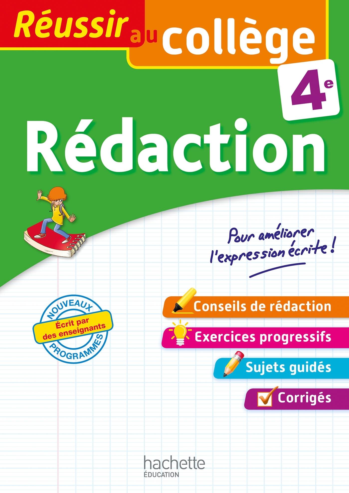 REUSSIR AU COLLEGE - REDACTION 4E