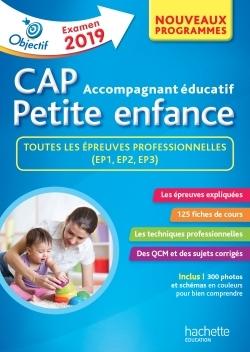 OBJECTIF CAP ACCOMPAGNANT EDUCATIF PETITE ENFANCE - EPREUVE PROFESSIONNELLE
