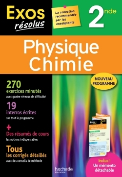 EXOS RESOLUS - PHYSIQUE-CHIMIE 2NDE