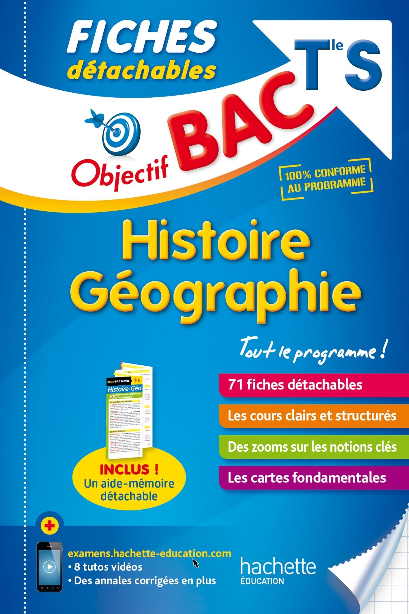 OBJECTIF BAC FICHES DETACHABLES HISTOIRE-GEOGRAPHIE TERM S