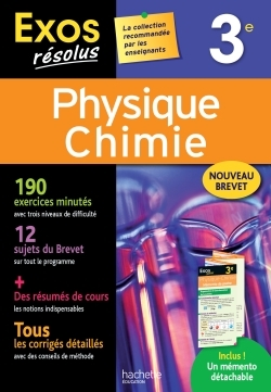 EXOS RESOLUS - PHYSIQUE-CHIMIE 3E