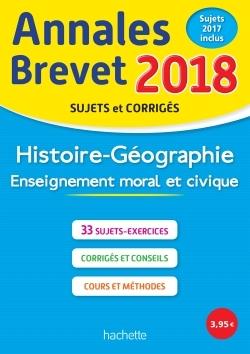 ANNALES BREVET 2018 HISTOIRE-GEOGRAPHIE-EMC