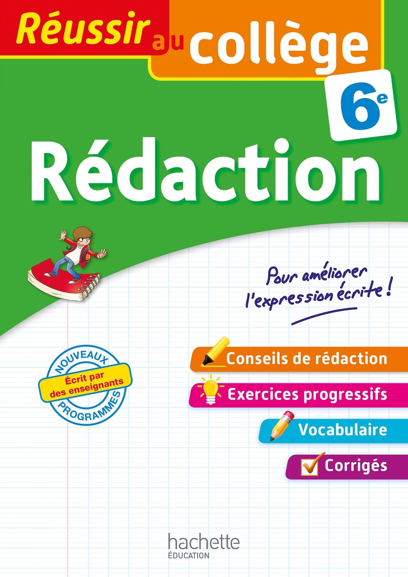 REUSSIR AU COLLEGE - REDACTION 6E