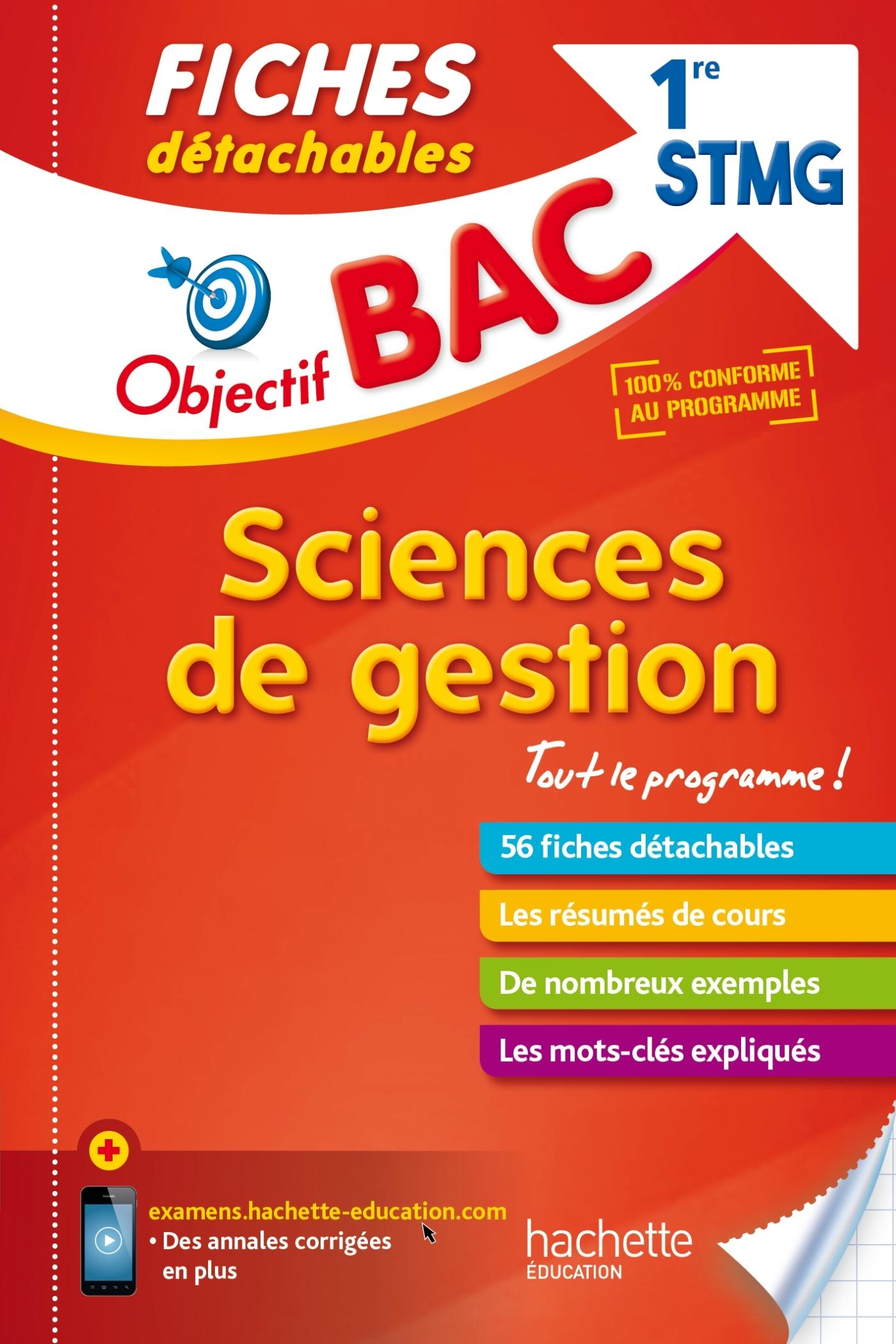 OBJECTIF BAC FICHES DETACHABLES SCIENCES DE GESTION 1ERE STMG