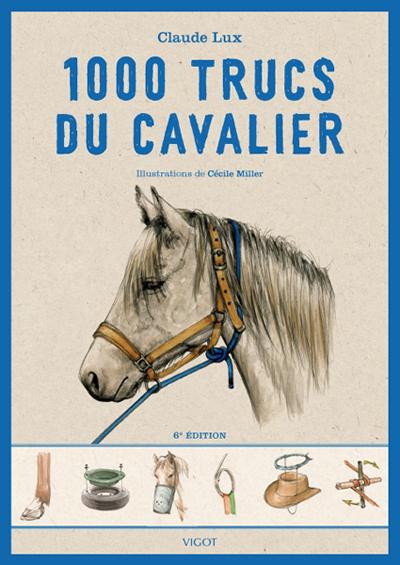 1000 TRUCS DU CAVALIER 6E EDITION