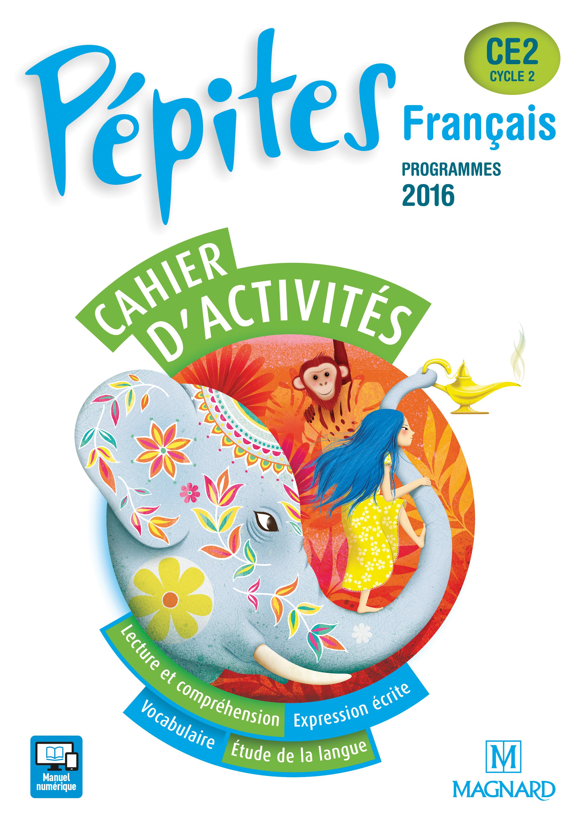 2017 PEPITES CE2 CAHIER ACTIVITES