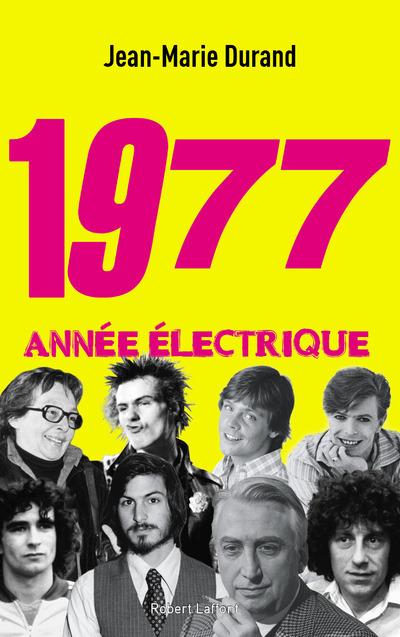 1977 - ANNEE ELECTRIQUE
