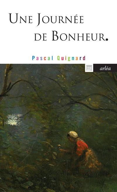 UNE JOURNEE DE BONHEUR