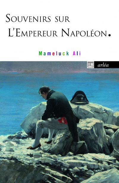 SOUVENIRS SUR L'EMPEREUR NAPOLEON
