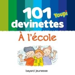 101 DEVINETTES - L'ECOLE