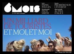 6MOIS N10 UN MILLIARD DE TOURISTES ET MOI, ET MOI