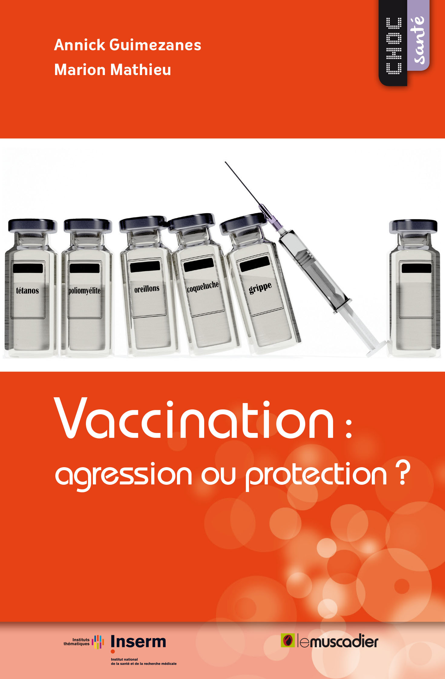 VACCINATION : AGRESSION OU PROTECTION?