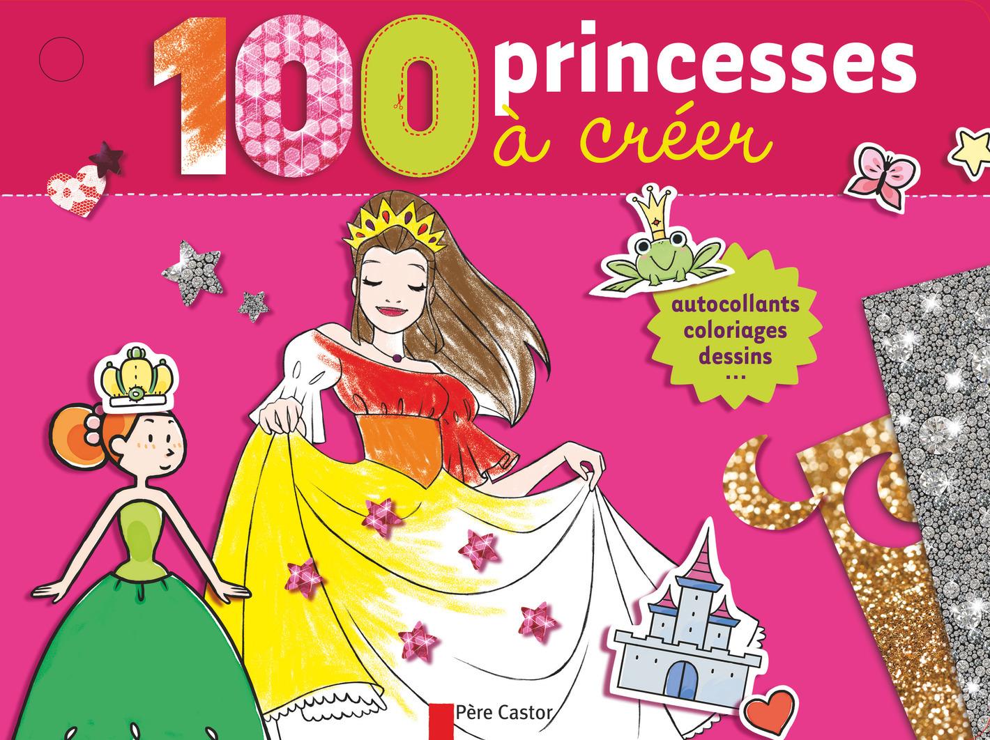 100 PRINCESSES A CREER