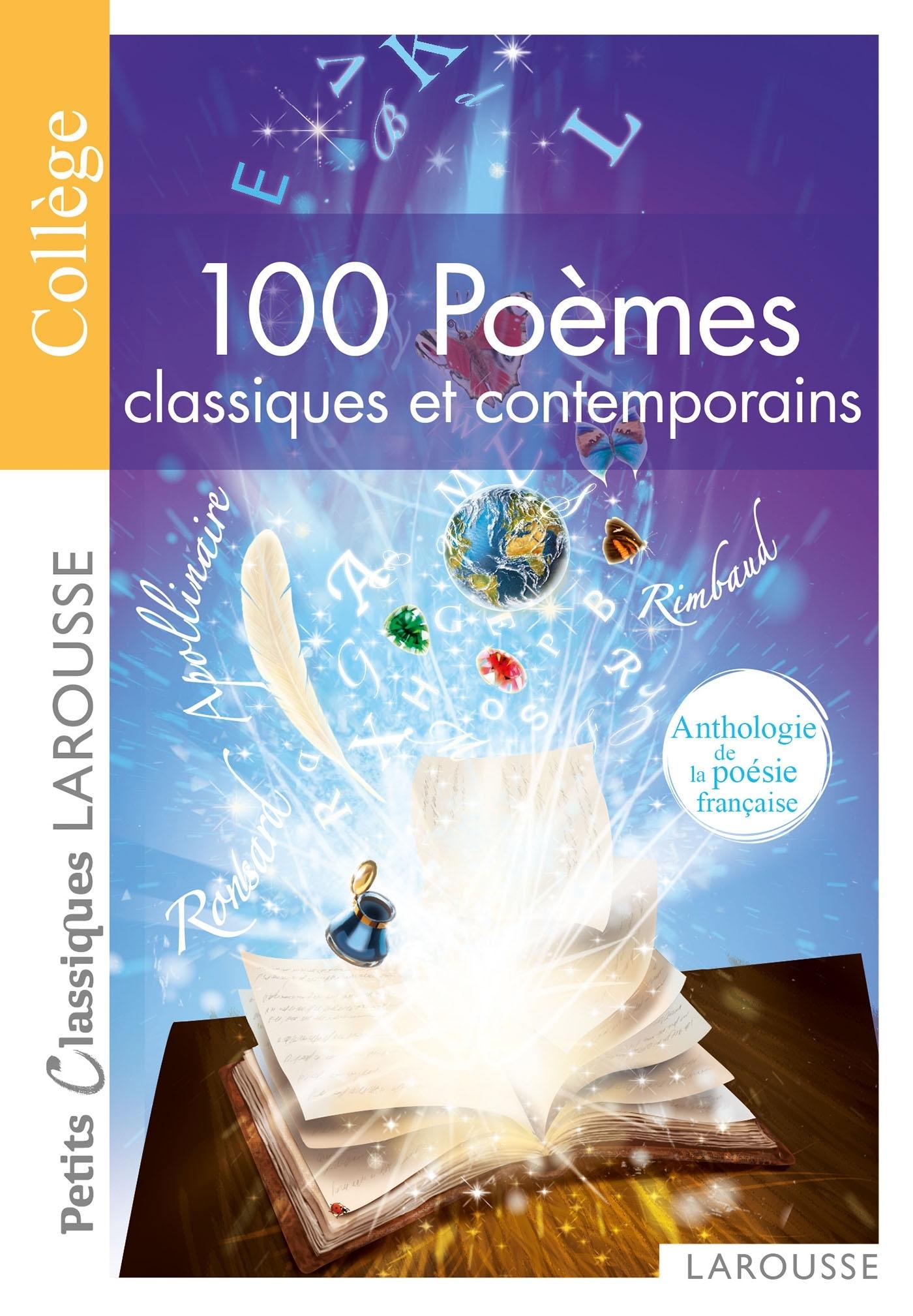 100 POEMES CLASSIQUES ET CONTEMPORAINS -ANTHOLOGIE DE LA POESIE FRANCAISE