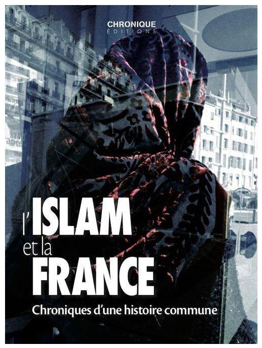 CHRONIQUE DE L'ISLAM EN FRANCE